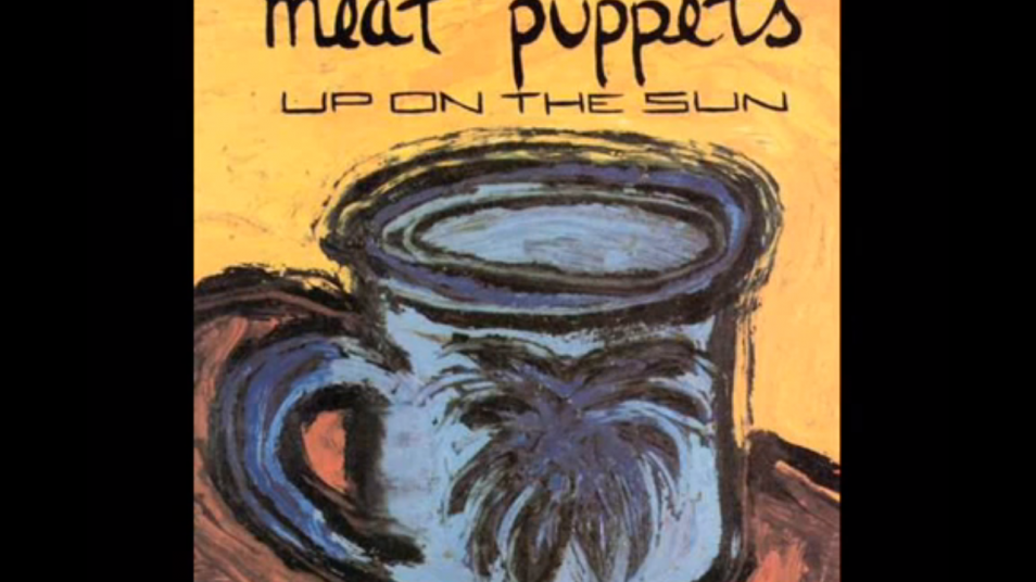 RETARD → Magazine - Meat Puppets - Up on the Sun