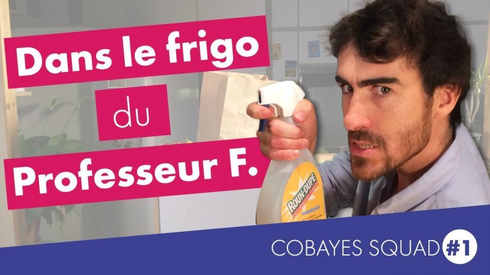 RETARD → Magazine - Cobayes Squad #1 - Dans le frigo de Professeur F. (ft Mathieu Duméry)